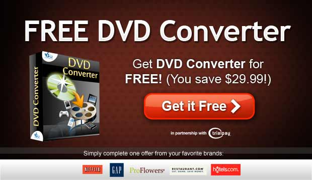 DVD Converter free with trialpay